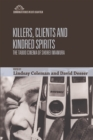 Killers, Clients and Kindred Spirits : The Taboo Cinema of Shohei Imamura - Book