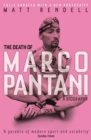 The Death of Marco Pantani : A Biography - Book