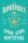 The Romanovs : 1613-1918 - Book