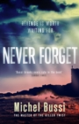 Never Forget : The #1 bestselling novel by the master of the killer twist - eBook