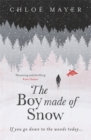 The Boy Made of Snow - Book
