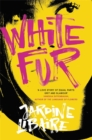 White Fur : A Love Story of Equal Parts Grit and Glamour - Book