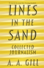 Lines in the Sand : Collected Journalism - Book