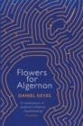 Flowers For Algernon : A Modern Literary Classic - Book