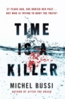 Time is a Killer : From the bestselling author of After the Crash - Book