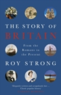 The Story of Britain : From the Romans to the Present - eBook