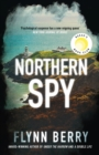 Northern Spy : A Reese Witherspoon's Book Club Pick - eBook