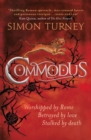 Commodus : The Damned Emperors Book 2 - Book