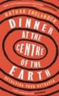 Dinner at the Centre of the Earth - eBook