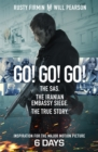 Go! Go! Go! : The SAS. The Iranian Embassy Siege. The True Story - Book