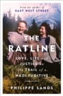 The Ratline : Love, Lies and Justice on the Trail of a Nazi Fugitive - Book