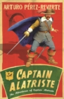 Captain Alatriste : A swashbuckling tale of action and adventure - eBook