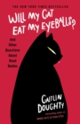 Will My Cat Eat My Eyeballs? : Big Questions from Tiny Mortals About Death - eBook