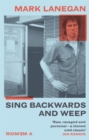 Sing Backwards and Weep : The Sunday Times Bestseller - Book