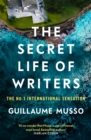 The Secret Life of Writers : The new thriller by the no. 1 bestselling author - Book