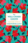 The Well-Chosen Garden - Book