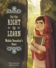 For the Right to Learn : Malala Yousafzai's Story - Book