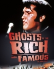 Ghosts of the Rich and Famous - Book