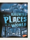 The Most Haunted Places in the World - eBook