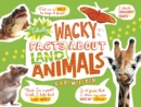 Totally Wacky Facts About Land Animals - Book