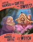 Trust Me, Hansel and Gretel Are Sweet! - eBook
