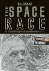 Space Race : An Interactive Space Exploration Adventure - Book
