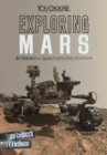 Exploring Mars : An Interactive Space Exploration Adventure - Book