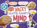 Totally Wacky Facts About the Mind - Book