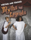 Writing and Staging Myths and Legends - Book