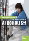 The Hidden Story of Alcoholism - Book