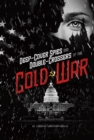 Deep-Cover Spies and Double-Crossers of the Cold War - Book