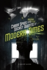 Cyber Spies and Secret Agents of Modern Times - Book