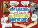 Totally Amazing Facts About Outrageous Inventions - Book