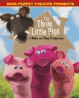 Sock Puppet Theatre Presents The Three Little Pigs - eBook
