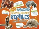 Totally Amazing Facts About Reptiles - Book
