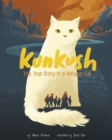 Kunkush : The True Story of a Refugee Cat - Book