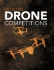 Incredible Drone Competitions - Book