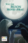 Why the Moon Moves Away - Book