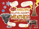 Totally Amazing Facts About Weather - Book