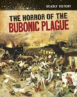 The Horror of the Bubonic Plague - Book