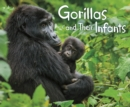 Gorillas and Their Infants - Book