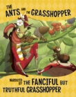 The Ants and the Grasshopper, Narrated by the Fanciful But Truthful Grasshopper - Book