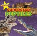 Reptile Superstars - Book