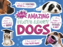 Totally Amazing Facts About Dogs - Book