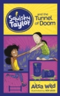 Squishy Taylor and the Tunnel of Doom - Book