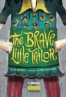 The Brave Little Tailor : A Grimm and Gross Retelling - Book