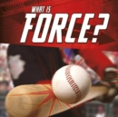 What Is Force? - Book