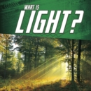 What Is Light? - Book