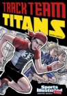 Track Team Titans - Book