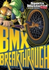 BMX Breakthrough - Book